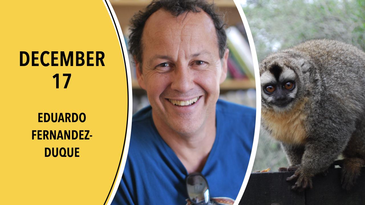 December 17, 2020 Lunch Break Science featuring Eduardo Fernandez-Duque